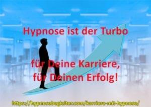 Hypnose ist der Turbo für Ihre Karriere, für Ihren Erfolg - Hypnosebegleiter