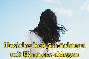 Unsicherheit schüchtern mit Hypnose München ablegen