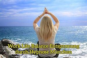 Work-Life-Balance-Entspannung durch Hypnose München