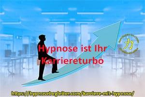 Hypnose ist Ihr Karriereturbo