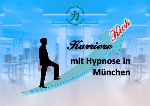 Karriere Kick mit Hypnose in München